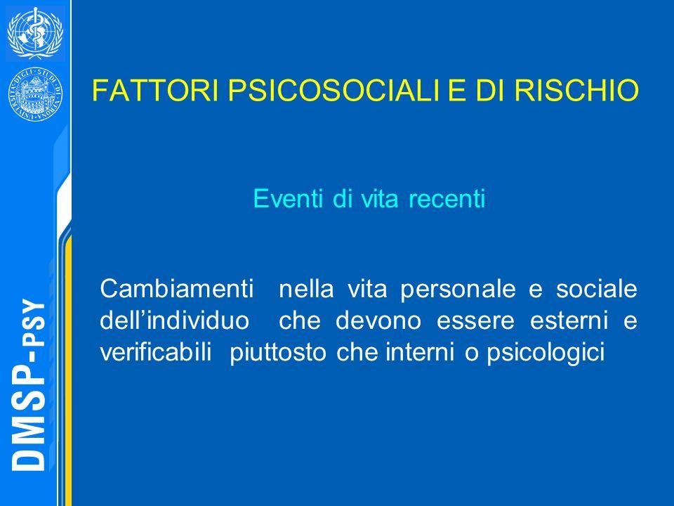 FATTORI PSICOSOCIALI E DI RISCHIO