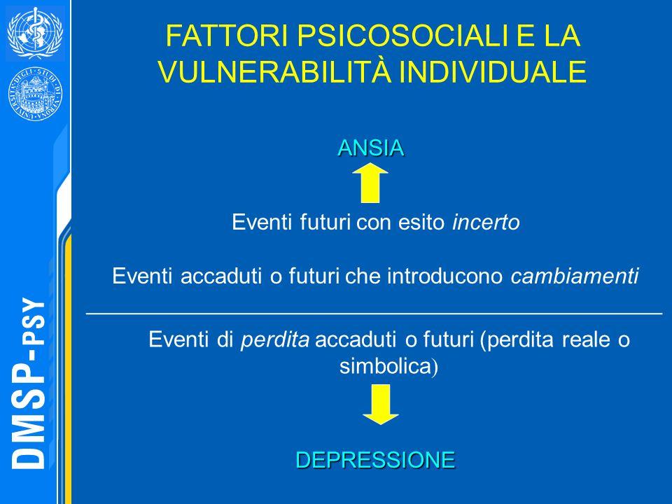 FATTORI PSICOSOCIALI E LA VULNERABILITÀ INDIVIDUALE