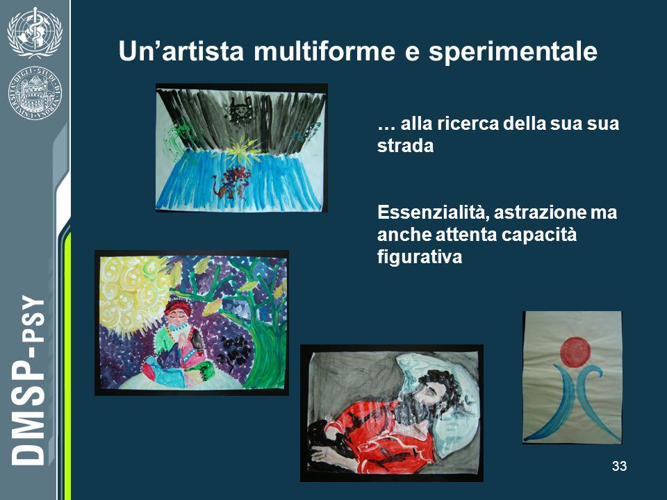 Un'artista multiforme e sperimentale