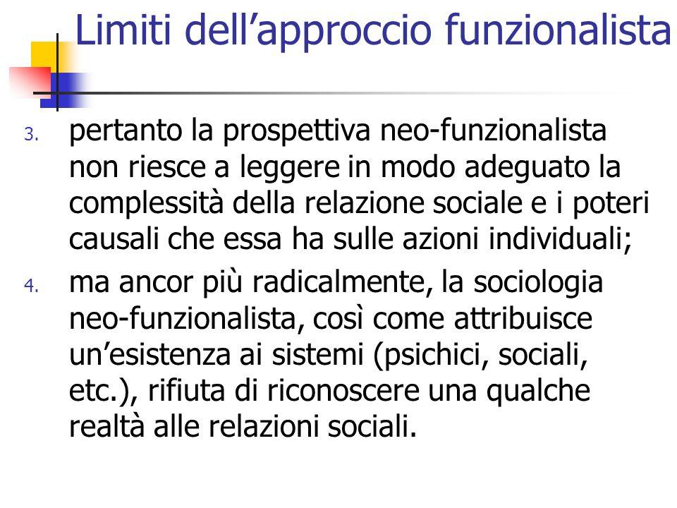 Limiti dell'approccio funzionalista