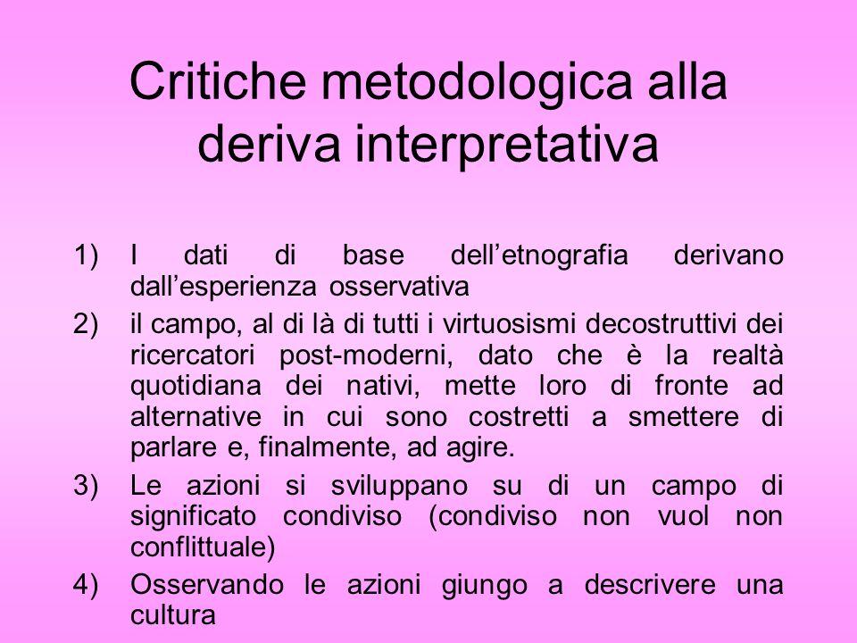 Critiche metodologica alla deriva interpretativa