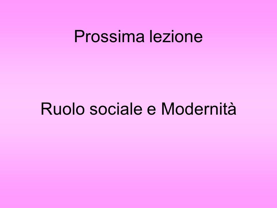 Ruolo sociale e Modernità