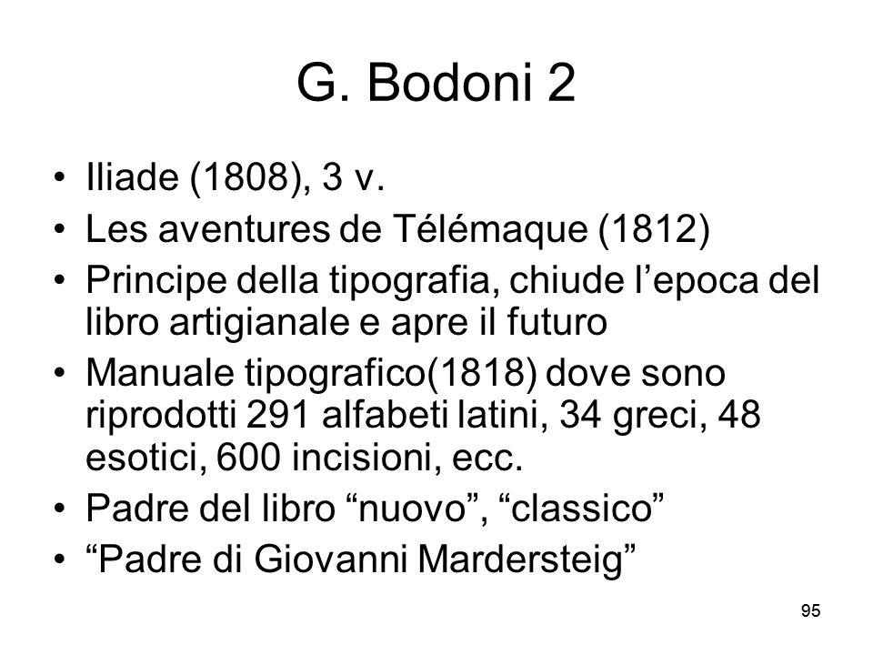 G. Bodoni 2 Iliade (1808), 3 v. Les aventures de Télémaque (1812)
