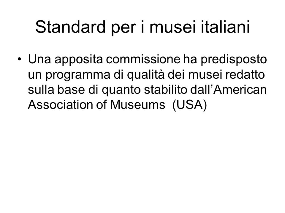 Standard per i musei italiani