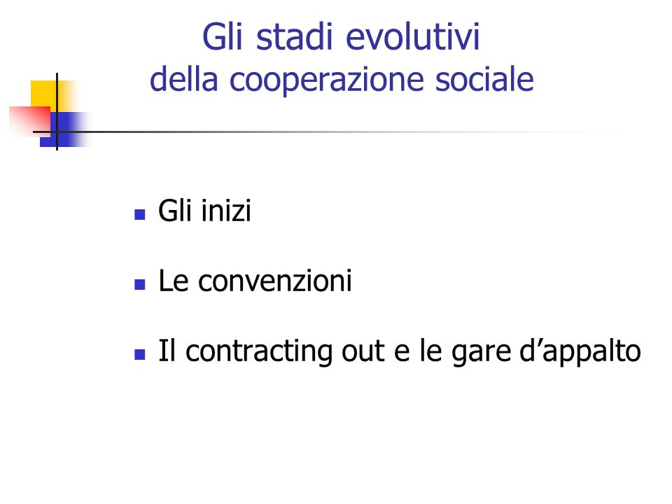 Gli stadi evolutivi della cooperazione sociale