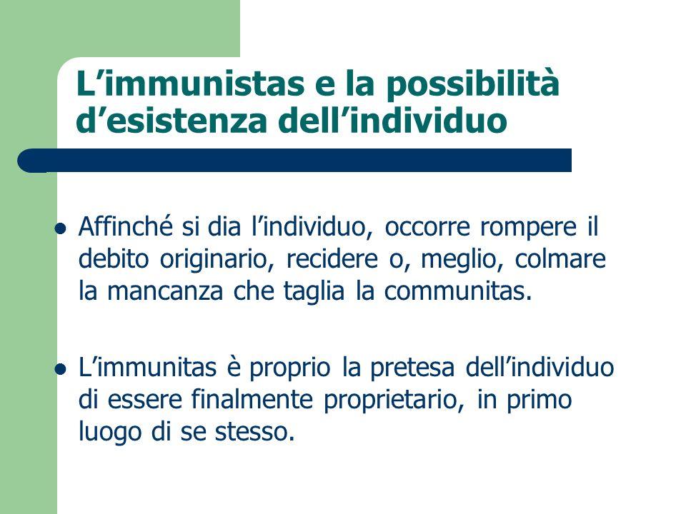 L'immunistas e la possibilità d'esistenza dell'individuo