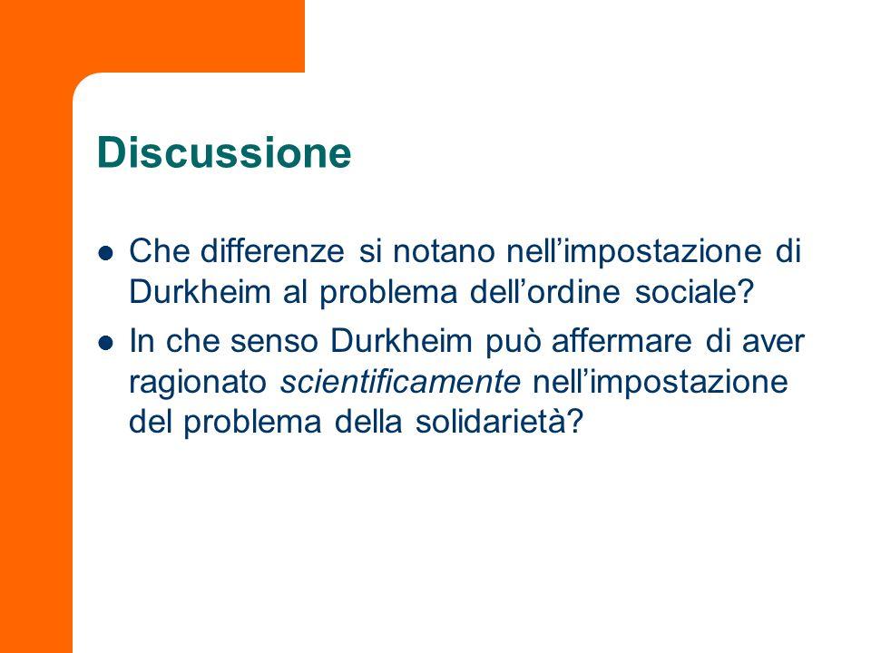 Discussione Che differenze si notano nell'impostazione di Durkheim al problema dell'ordine sociale