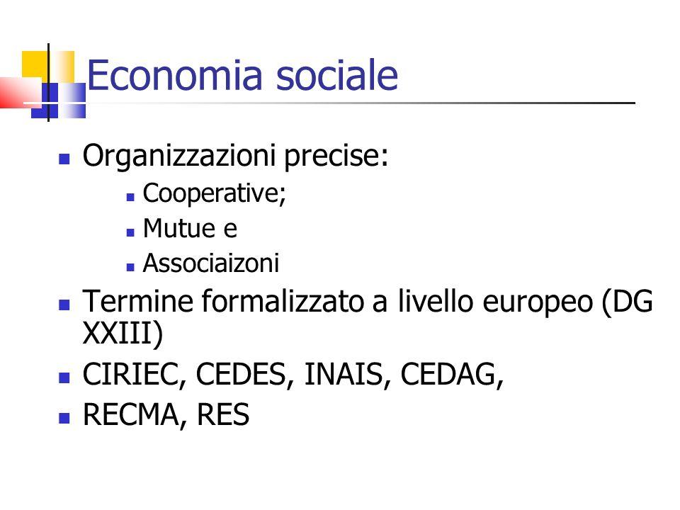 Economia sociale Organizzazioni precise: