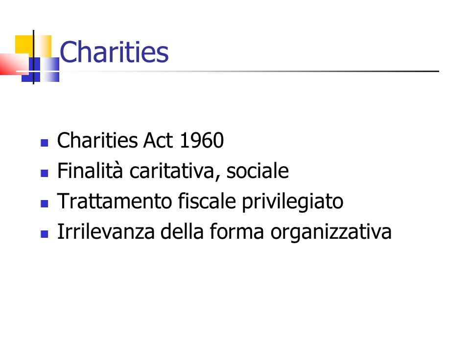 Charities Charities Act 1960 Finalità caritativa, sociale