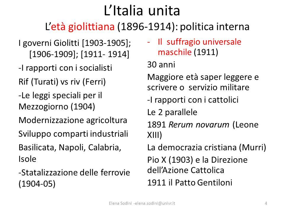 L'Italia unita L'età giolittiana (1896-1914): politica interna