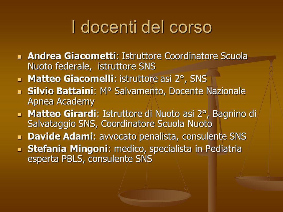 I docenti del corso Andrea Giacometti: Istruttore Coordinatore Scuola Nuoto federale, istruttore SNS.