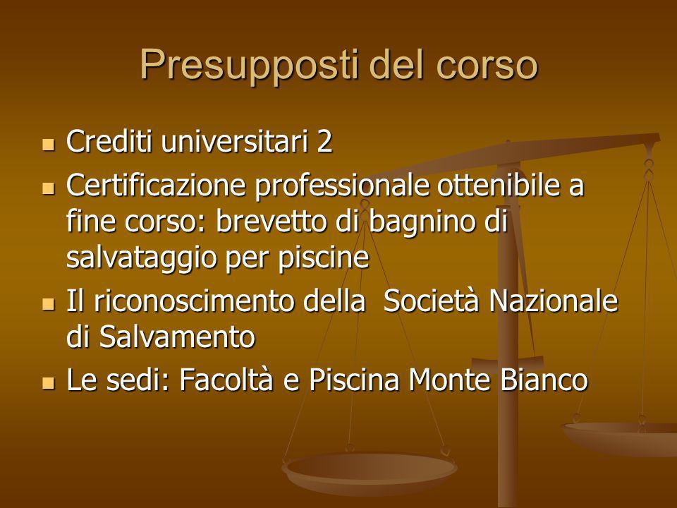Presupposti del corso Crediti universitari 2