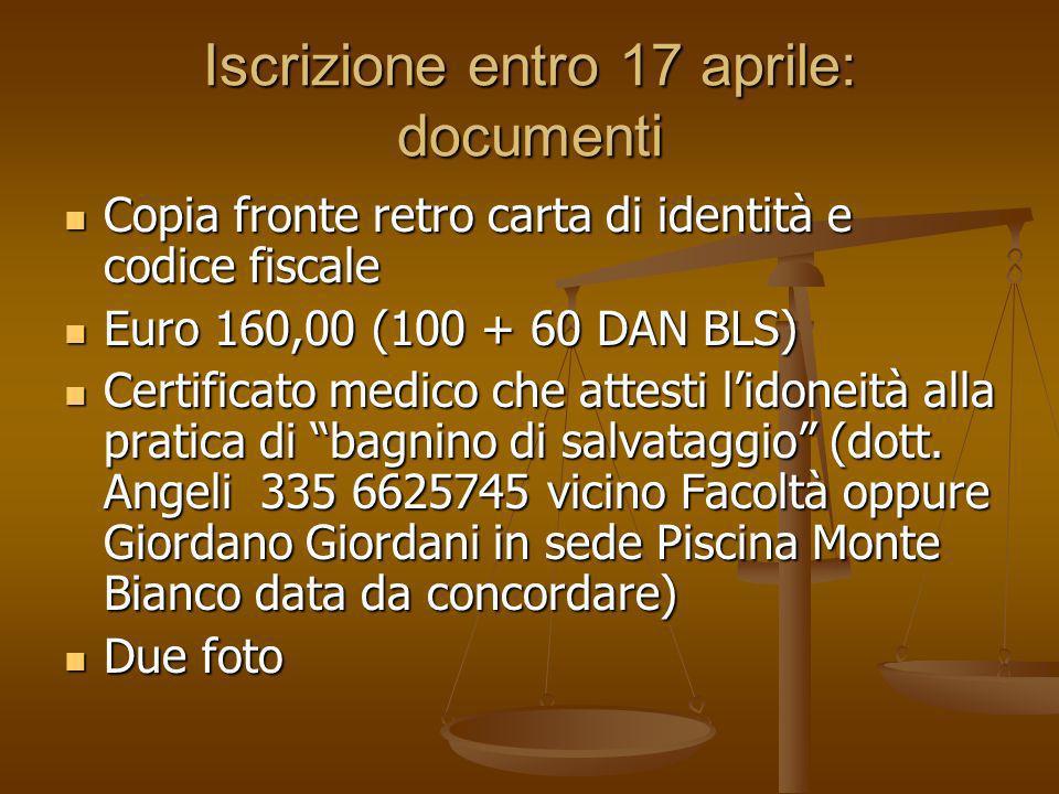 Iscrizione entro 17 aprile: documenti