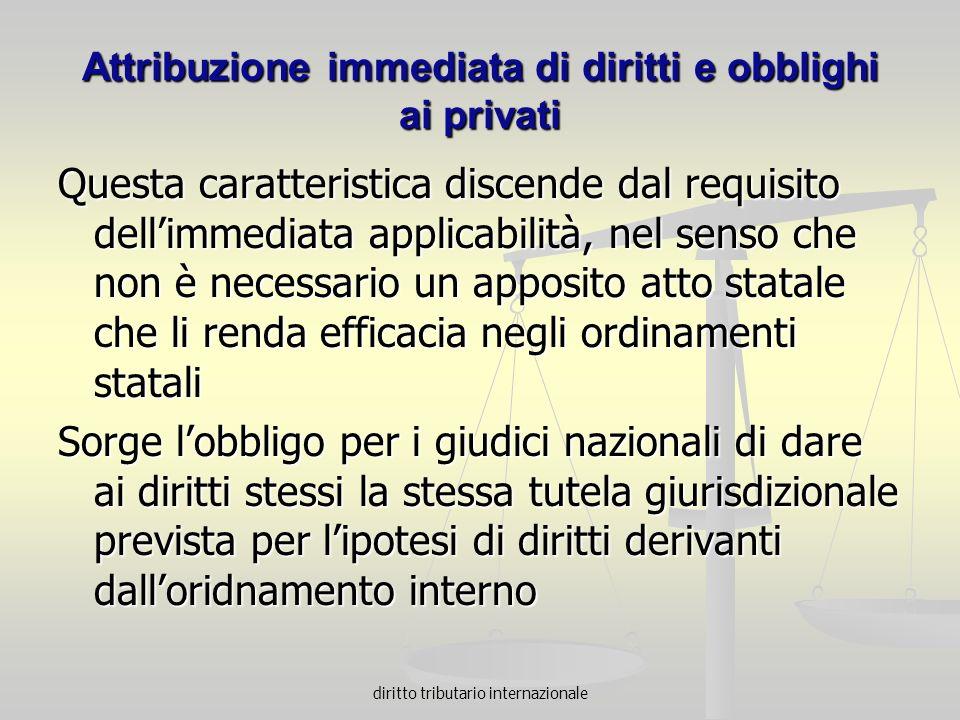 Attribuzione immediata di diritti e obblighi ai privati