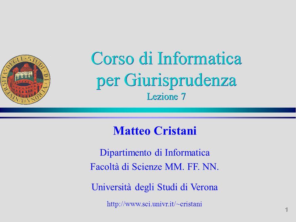 Corso di Informatica per Giurisprudenza Lezione 7