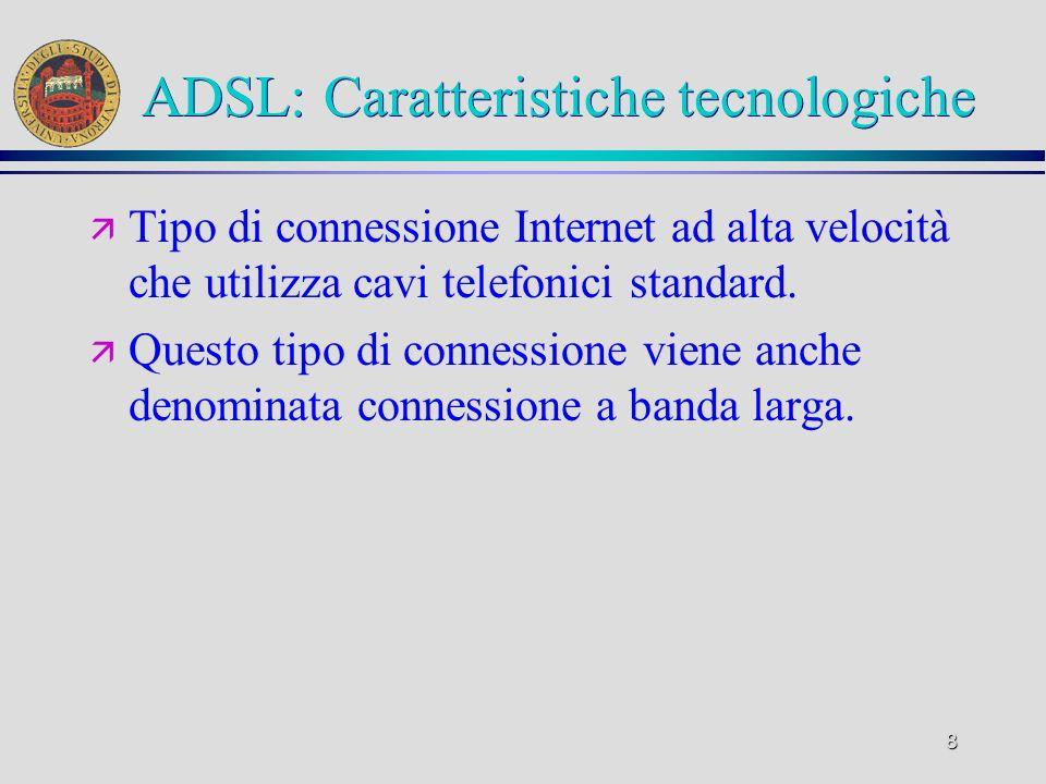 ADSL: Caratteristiche tecnologiche