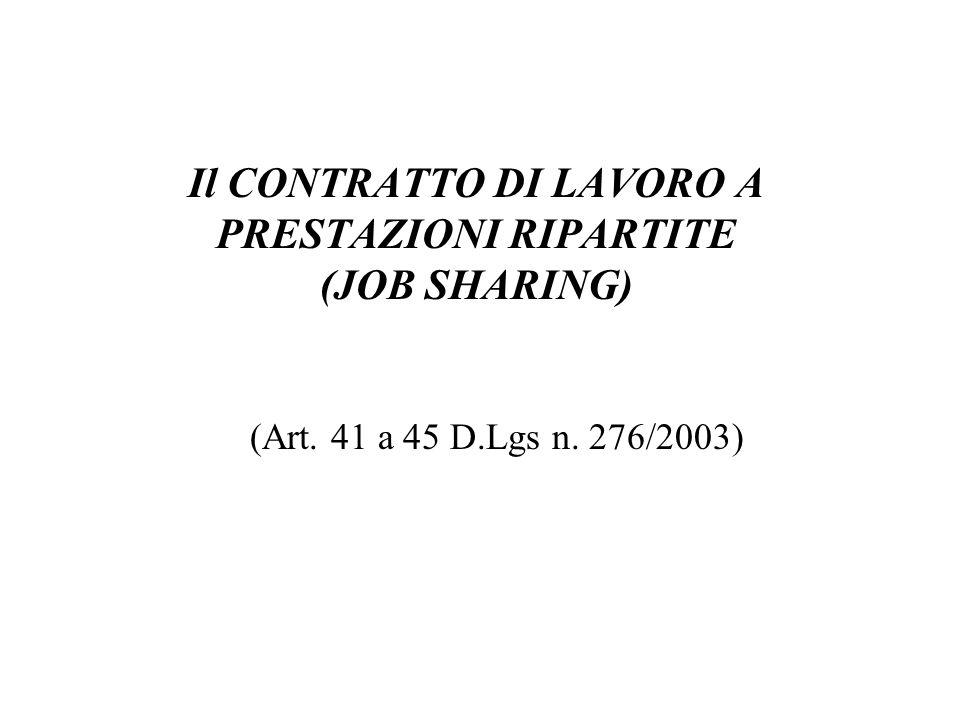 Il CONTRATTO DI LAVORO A PRESTAZIONI RIPARTITE (JOB SHARING)