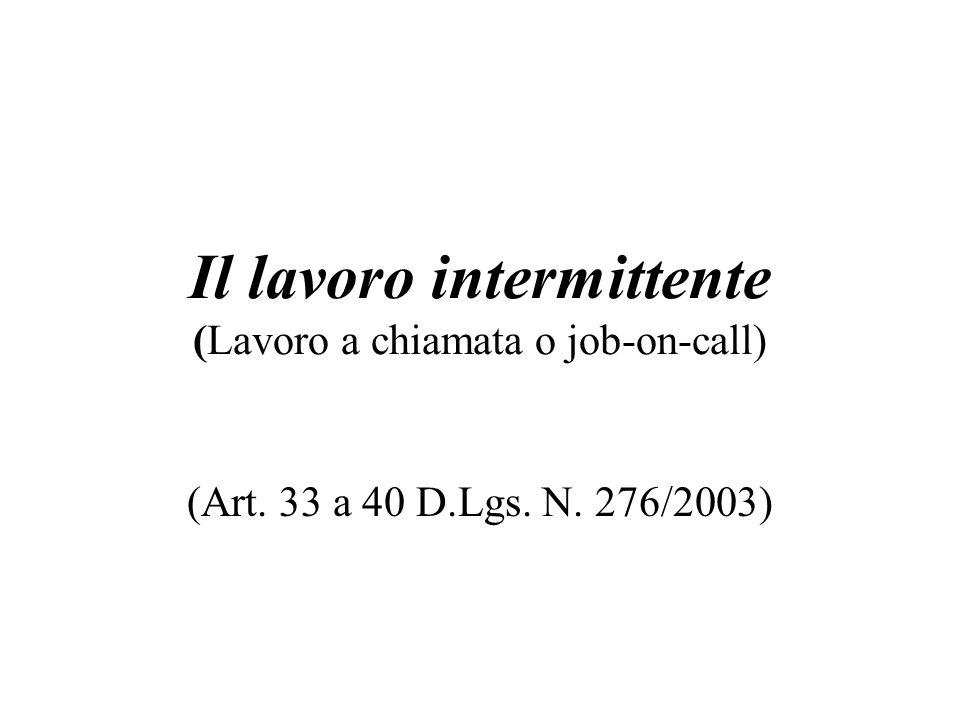 Il lavoro intermittente (Lavoro a chiamata o job-on-call)
