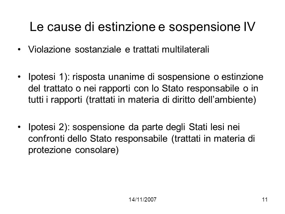 Le cause di estinzione e sospensione IV