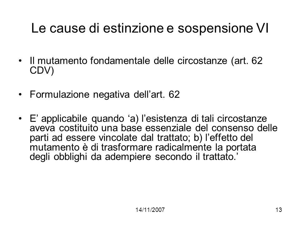 Le cause di estinzione e sospensione VI