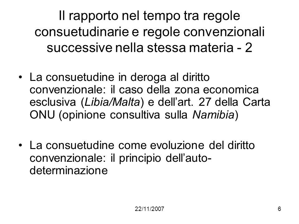 Il rapporto nel tempo tra regole consuetudinarie e regole convenzionali successive nella stessa materia - 2