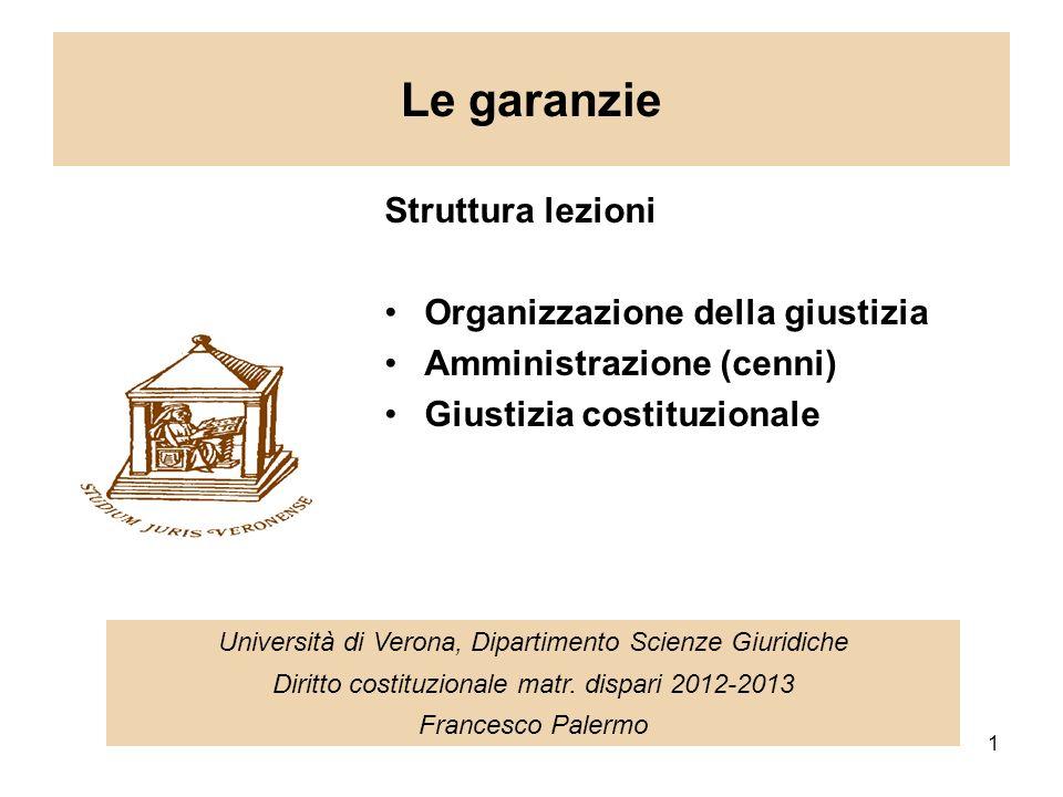 Le garanzie Struttura lezioni Organizzazione della giustizia