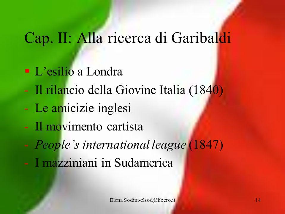Cap. II: Alla ricerca di Garibaldi
