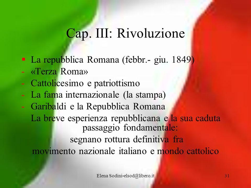 Cap. III: Rivoluzione La repubblica Romana (febbr.- giu. 1849)