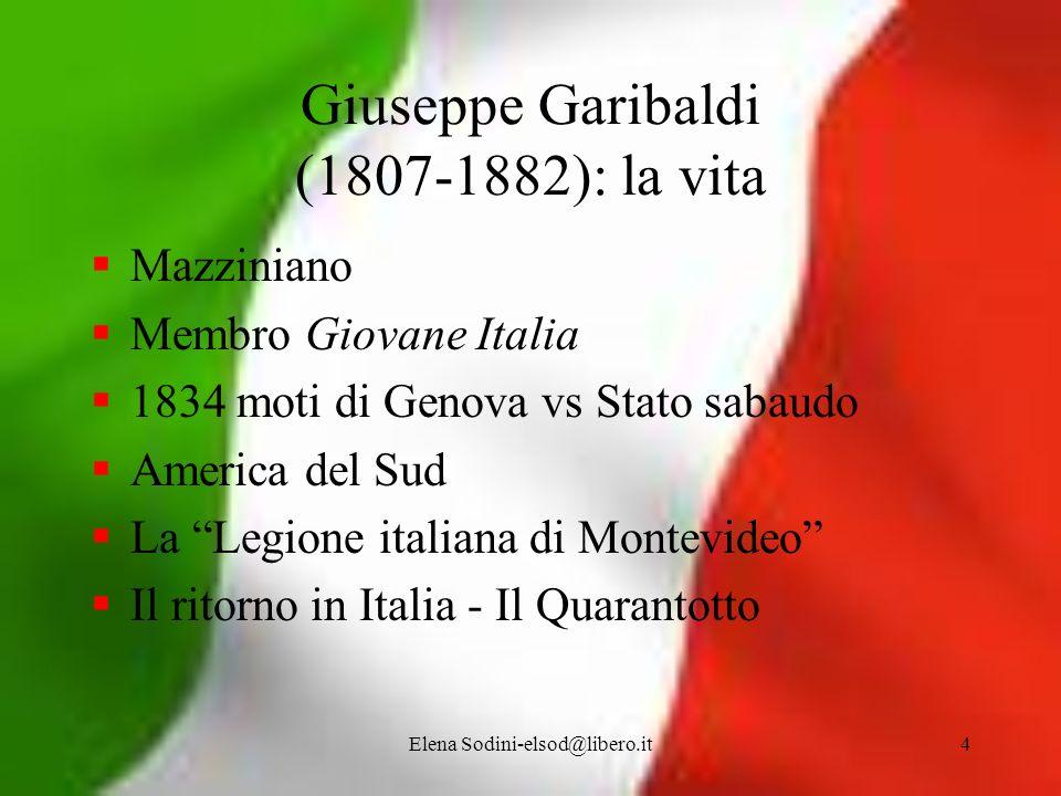 Giuseppe Garibaldi (1807-1882): la vita