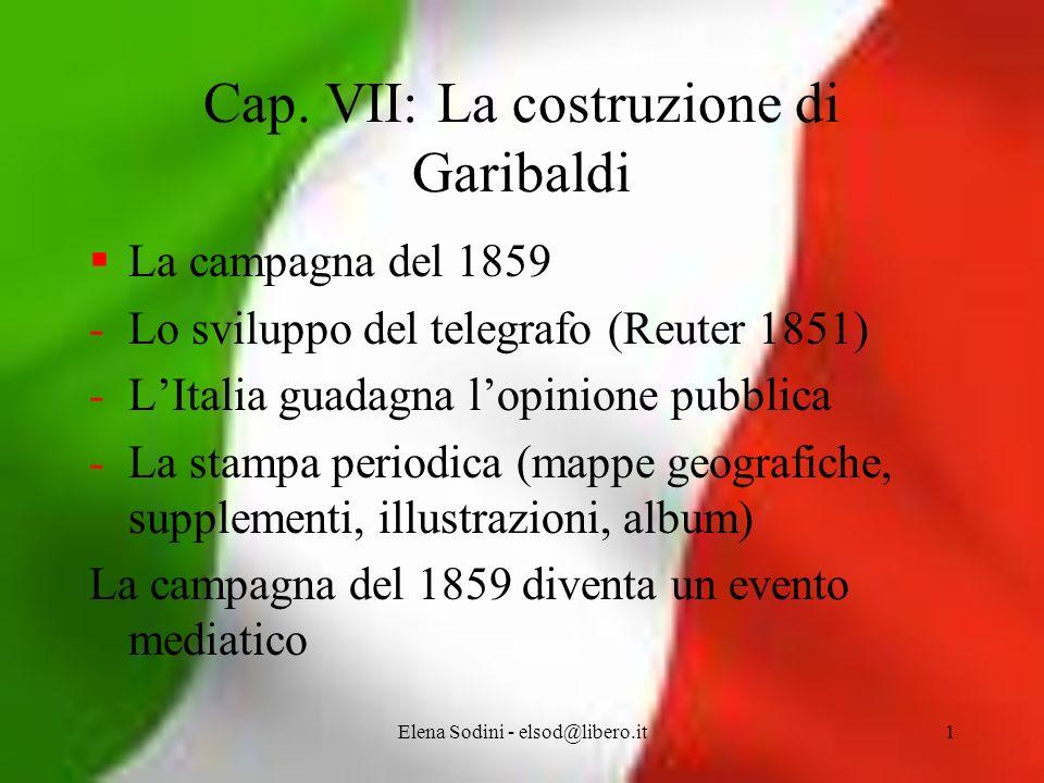 Cap. VII: La costruzione di Garibaldi