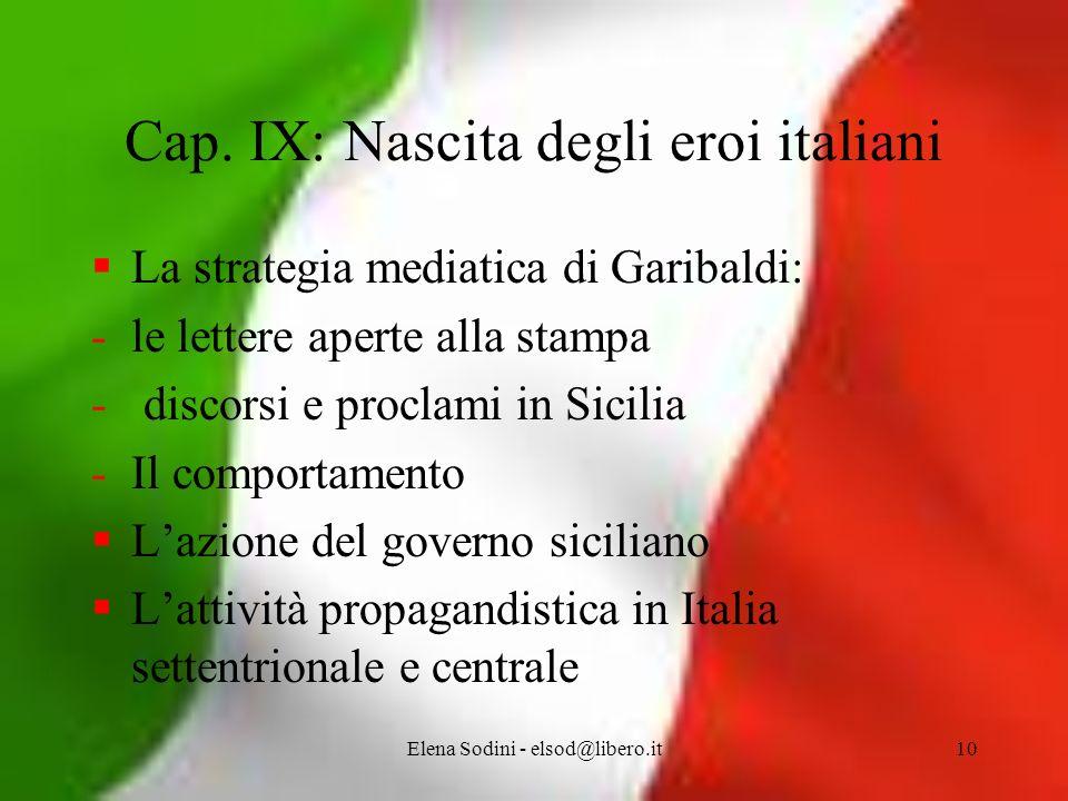 Cap. IX: Nascita degli eroi italiani
