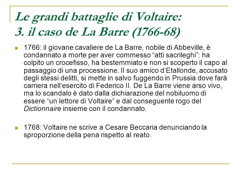 Le grandi battaglie di Voltaire: 3. il caso de La Barre (1766-68)