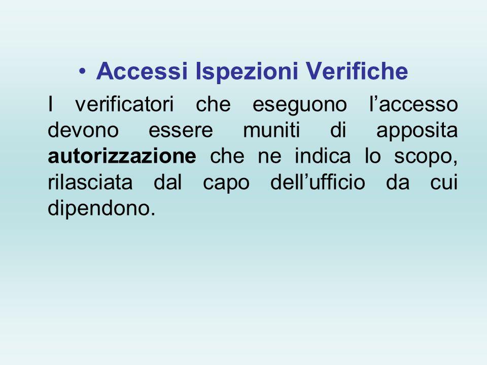 Accessi Ispezioni Verifiche