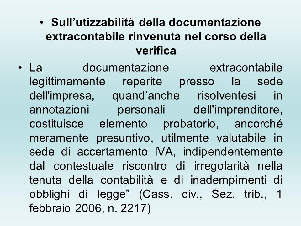 Sull'utizzabilità della documentazione extracontabile rinvenuta nel corso della verifica