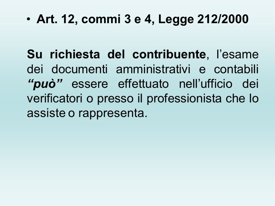 Art. 12, commi 3 e 4, Legge 212/2000
