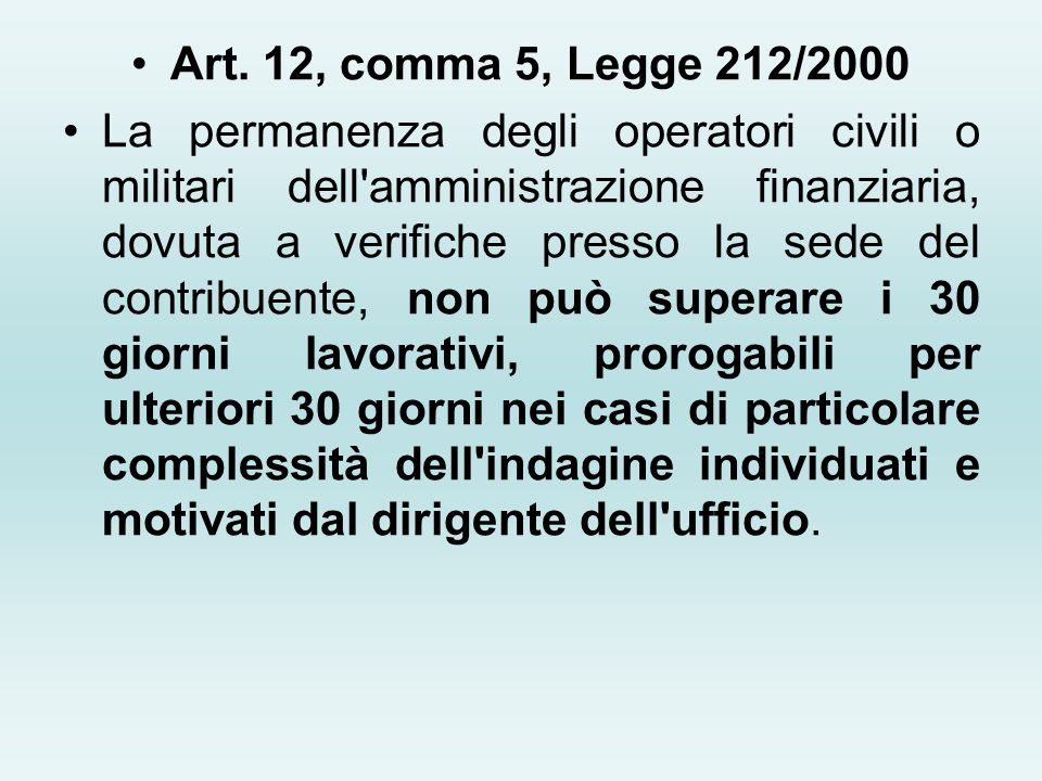 Art. 12, comma 5, Legge 212/2000