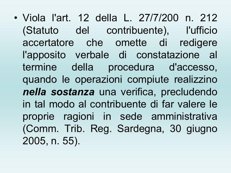 Viola l art. 12 della L. 27/7/200 n.