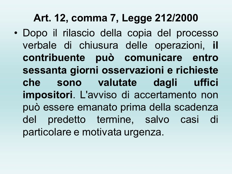 Art. 12, comma 7, Legge 212/2000