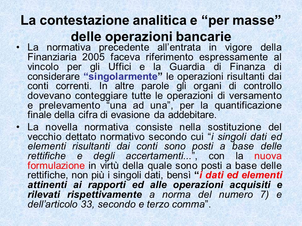 La contestazione analitica e per masse delle operazioni bancarie