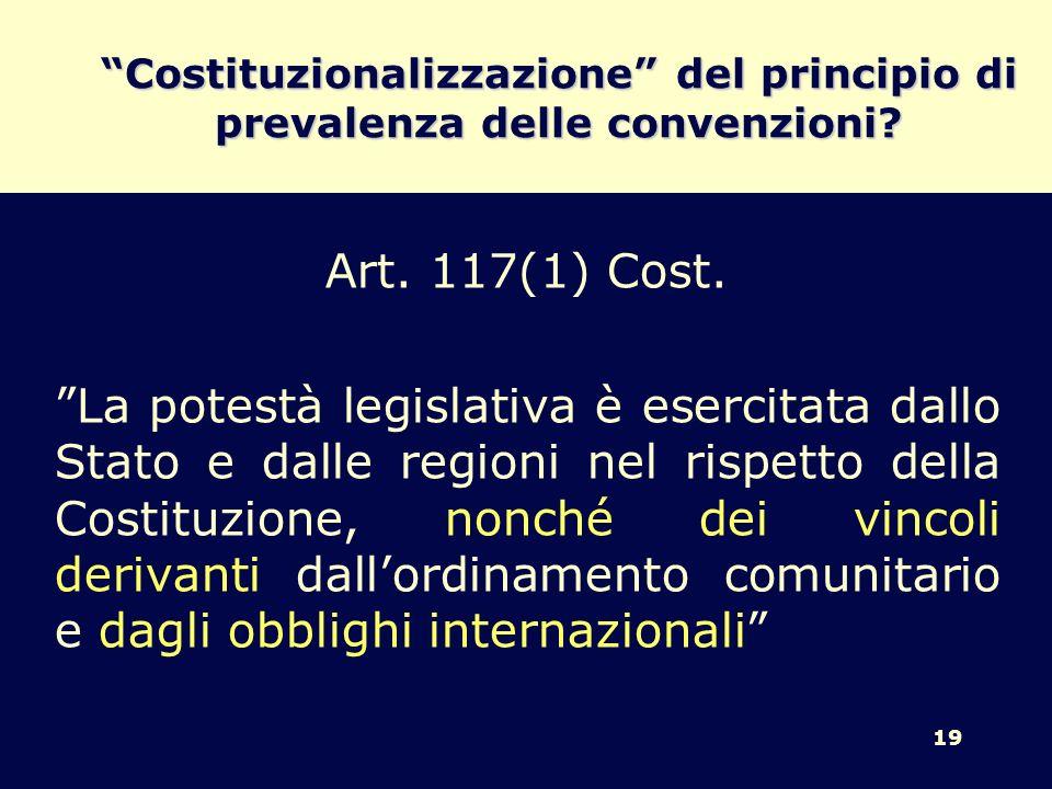 Costituzionalizzazione del principio di prevalenza delle convenzioni
