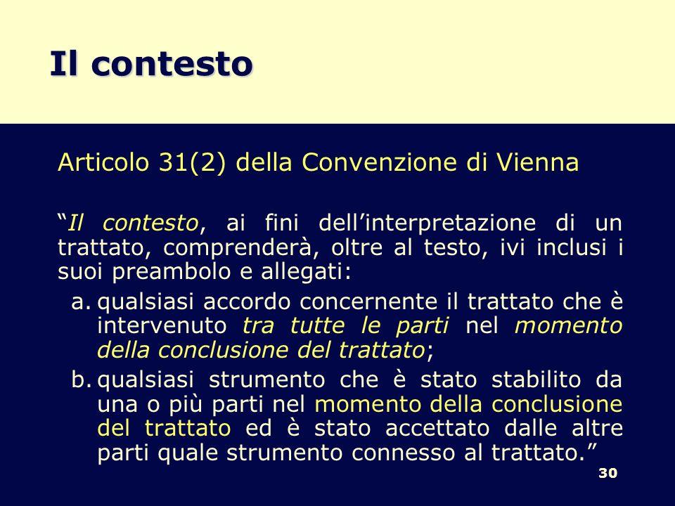 Il contesto Articolo 31(2) della Convenzione di Vienna