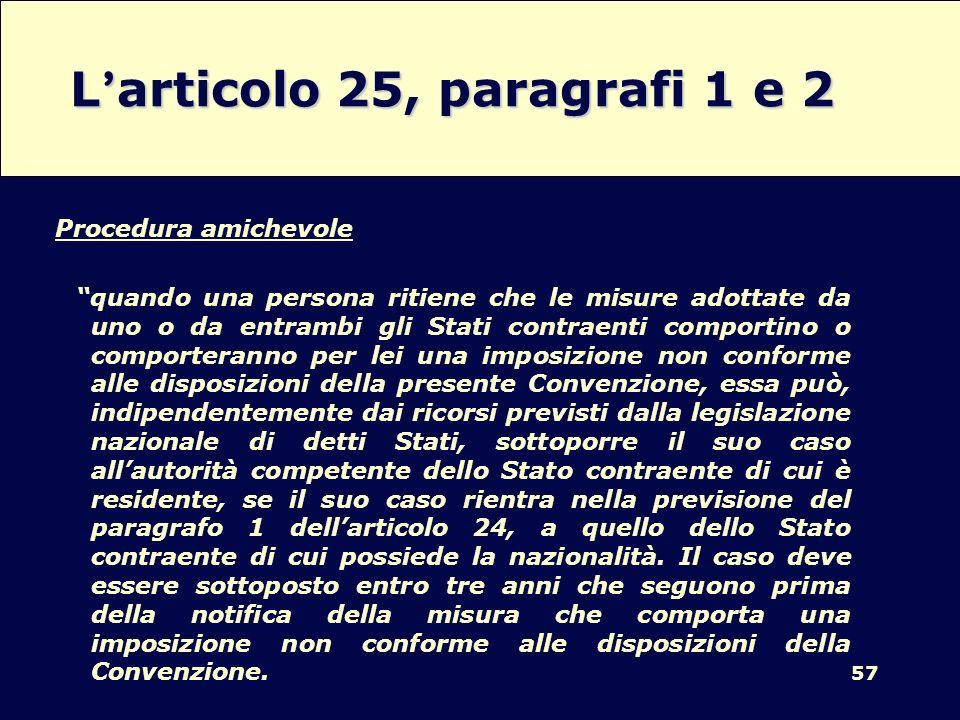 L'articolo 25, paragrafi 1 e 2