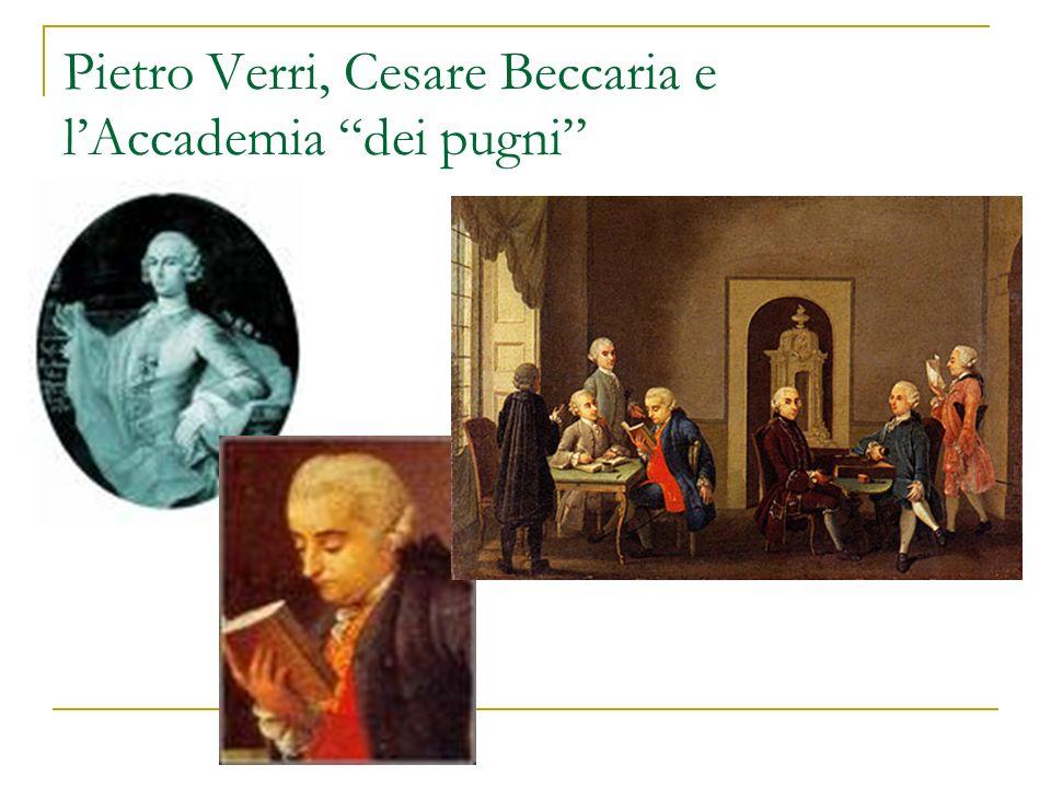Pietro Verri, Cesare Beccaria e l'Accademia dei pugni