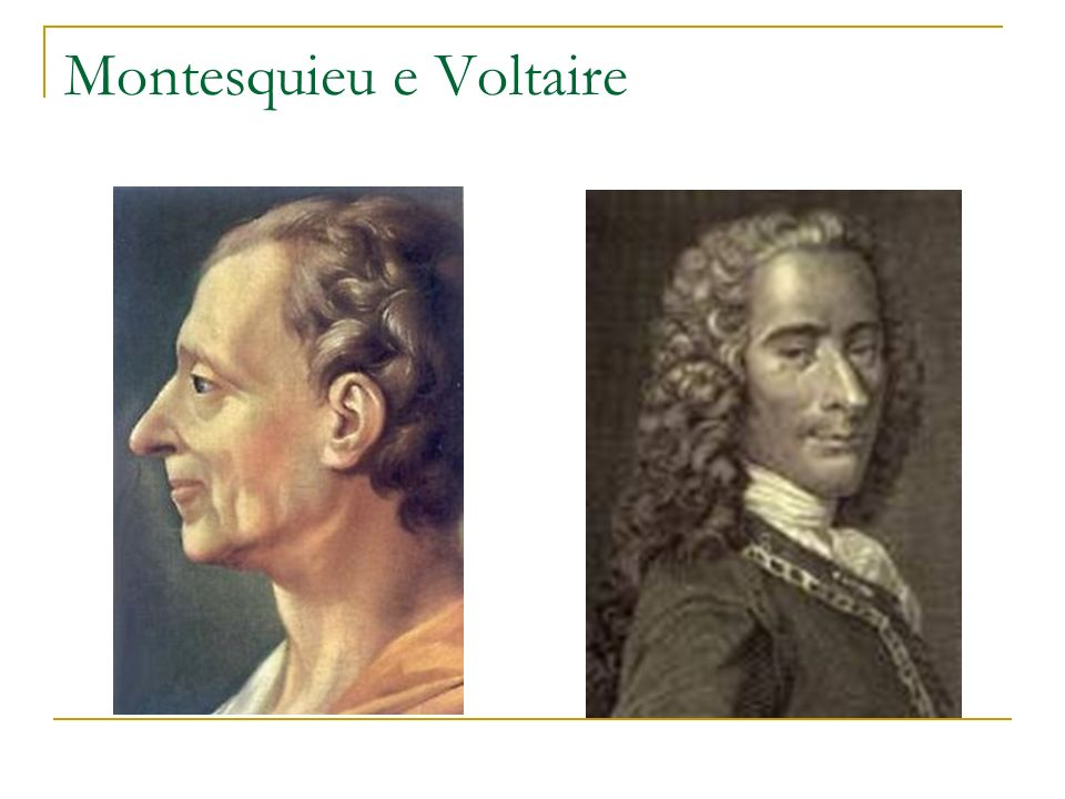 Montesquieu e Voltaire