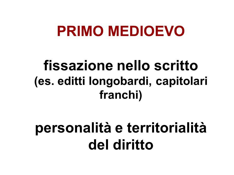 PRIMO MEDIOEVO fissazione nello scritto (es