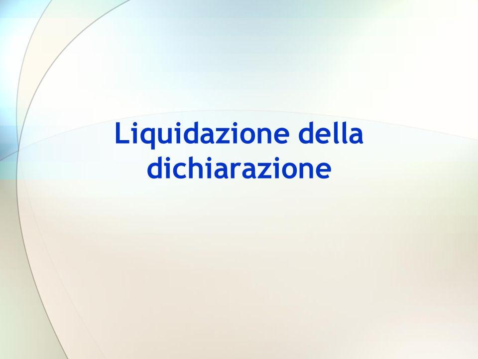 Liquidazione della dichiarazione
