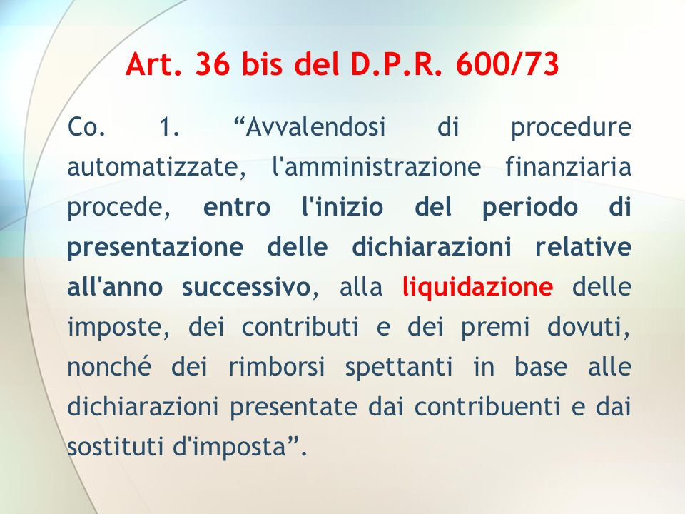 Art. 36 bis del D.P.R. 600/73