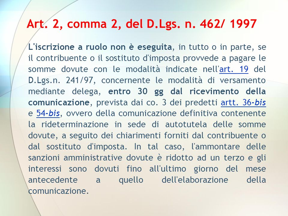 Art. 2, comma 2, del D.Lgs. n. 462/ 1997