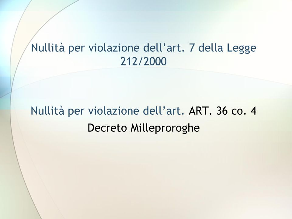 Nullità per violazione dell'art. 7 della Legge 212/2000