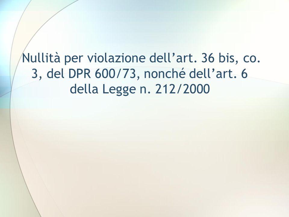 Nullità per violazione dell'art. 36 bis, co
